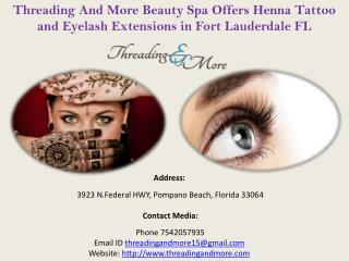Shop for Henna Tattoo and Eyelash Extensions in Fort Lauderdale FL