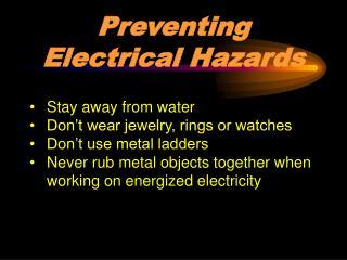 Preventing Electrical Hazards