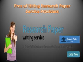 Pros of hiring research paper service providers