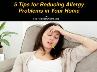 5 Tips for Reducing Allergy Problems in Your Home