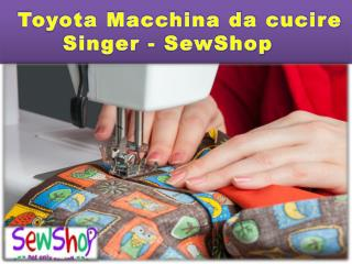 Toyota macchina da cucire singer sew shop