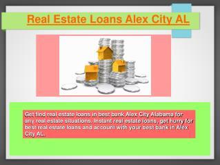 Information About Real Estate Loans Alex City AL