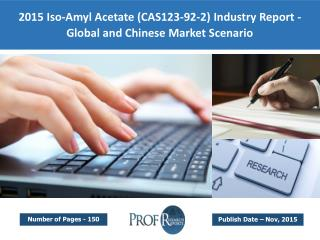 Iso-Amyl Acetate Market Growth, Demand, Supply, Industry Analysis 2015