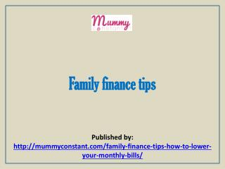 Mummy Constant-Family finance tips