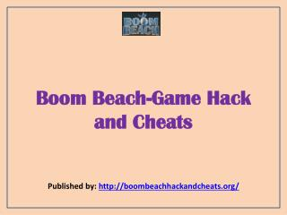 Boom Beach-Game Hack And Cheats