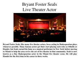 Bryant Foster Seals-Live Theater Actor
