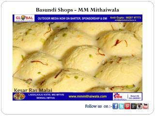 Basundi Shops - MM Mithaiwala