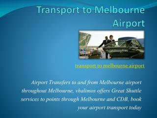 Transport to melbourne airport