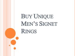 Buy Unique Men's Signet Rings
