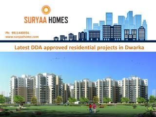 Suryaa Homes DDA approved residential projects in Dwarka