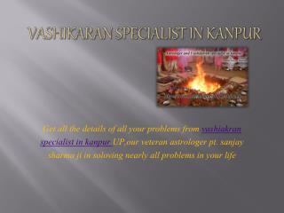 vashikaran specialist in kanpur