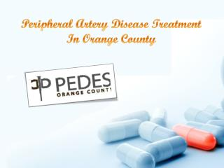 Peripheral Artery Disease Treatment in Orange County