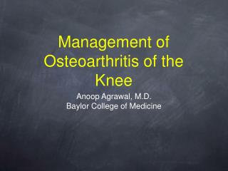 Management of Osteoarthritis of the Knee