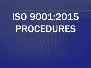 ISO 9001:2015 Procedures