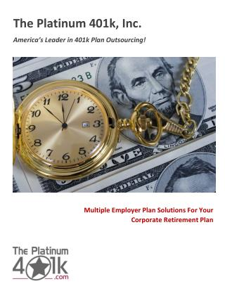Multiple Employer Plan Solutions For Your Corporate Retirement Plan Multiple Employer Plan Solutions For Your Corporate