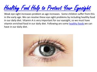 Healthy Food Help to Protect Your Eyesight
