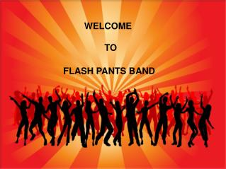 Flashpants Are One of The Most Hired Bands In California