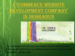 E-commerce website development company in Dehradun