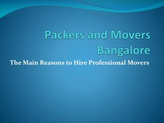 Online Tension Free Solution For Relocation in Bangalore