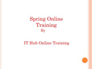 Better Spring Online Training | Spring Course Online