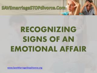 What are the Signs of an Emotional Affair?