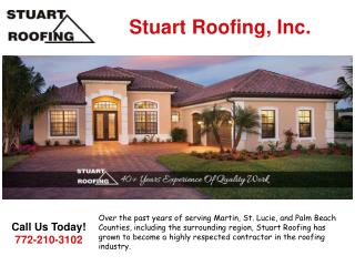 Roof Repair and Maintenance in Stuart and Martin