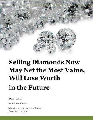 Selling Diamonds Now May Net the Most Value, Will Lose Worth  in the Future