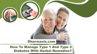 How To Manage Type 1 And Type 2 Diabetes With Herbal Remedies?