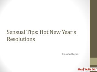 Sensual Tips: Hot New Year's Resolutions