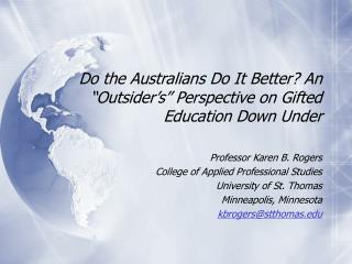 Do the Australians Do It Better An  Outsider s  Perspective on Gifted Education Down Under