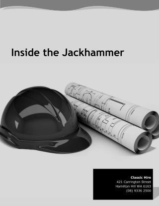 Inside the Jackhammer