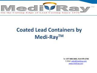 Coated Lead Packaging by Medi-RayTM