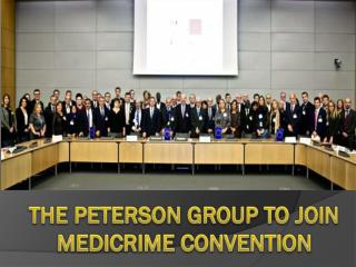 The Peterson Group to Join Medicrime Convention