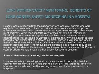 Lone Worker Safety Monitoring:  Benefits of Lone Worker Safety Monitoring in a Hospital