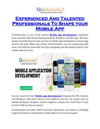 Experienced And Talented Professionals To Shape your Mobile App