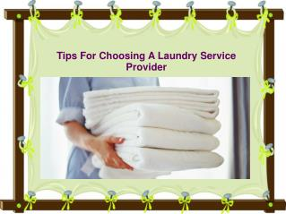 Tips For Choosing A Laundry Service Provider
