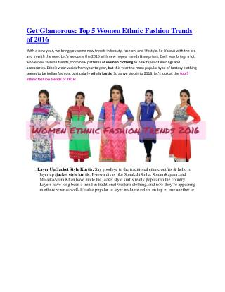 Get Glamorous: Top 5 Women Ethnic Fashion Trends of 2016