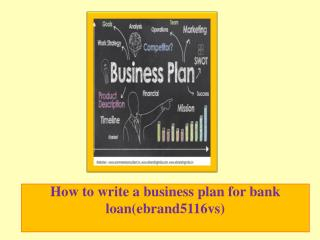 How to write a business plan for bank loan