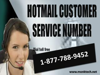 Hotmail customer service 1-877-788-9452 tollfree for Hotmail accounts related problems