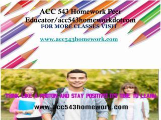 ACC 543 Homework Peer Educator/acc543homeworkdotcom