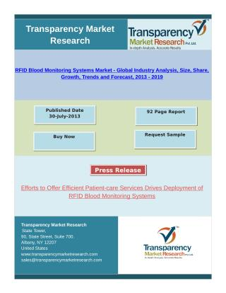 RFID Blood Monitoring Systems Market - Global Industry Analysis, Trends and Forecast, 2013 - 2019