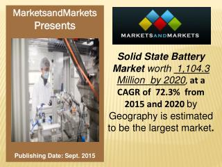 Solid State Battery Market worth 1,104.3 Million USD by 2020