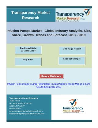 Infusion Pumps Market - Global Industry Analysis, Trends and Forecast, 2013 - 2019