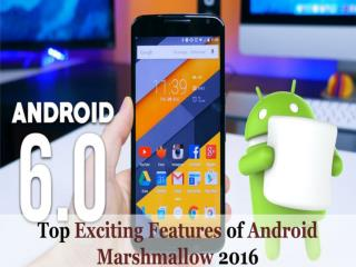 The Top Features of Android Marshmallow Going to Release on October 2016