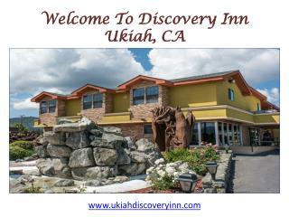 Discovery Inn Hotel in Ukiah CA