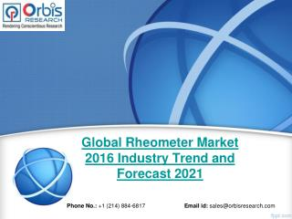 World Rheometer Market - Opportunities and Forecasts, 2016 -2021