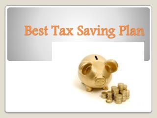 No more excuses! 11 Tax-Saving Options that Save Tax and Grow Your Wealth