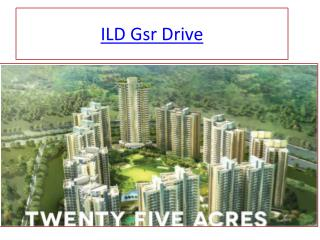 ILD Gsr Drive in South Gurgaon