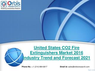 United States CO2 Fire Extinguishers  Industry 2016-2021 & Market Overview Analysis