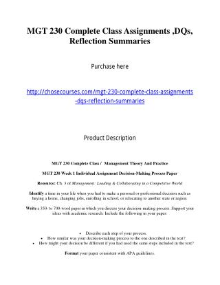 MGT 230 Complete Class Assignments ,DQs, Reflection Summaries